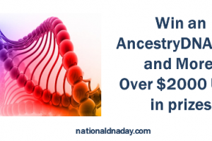 Enter the National DNA Day Giveaway sponsored by GenealogyBargains.com - win an AncestryDNA test kit or one of over $2,000 worth of prizes!