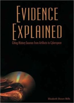 "Save 19% on Evidence Explained: History Sources from Artifacts to Cyberspace 3rd Edition Revised by Elizabeth Shown Mills! ""Evidence Explained is the definitive guide to the citation and analysis of historical sources--a guide so thorough that it leaves nothing to chance. While countless websites now suggest ways to identify their offerings, few of those address the analytical needs of a researcher concerned with the nature and provenance of web material, whose numerous incarnations and transformations often affect the reliability of their content."" Regularly $59.95, you pay just $48.95 PLUS get FREE SHIPPING with your Amazon Prime membership!"