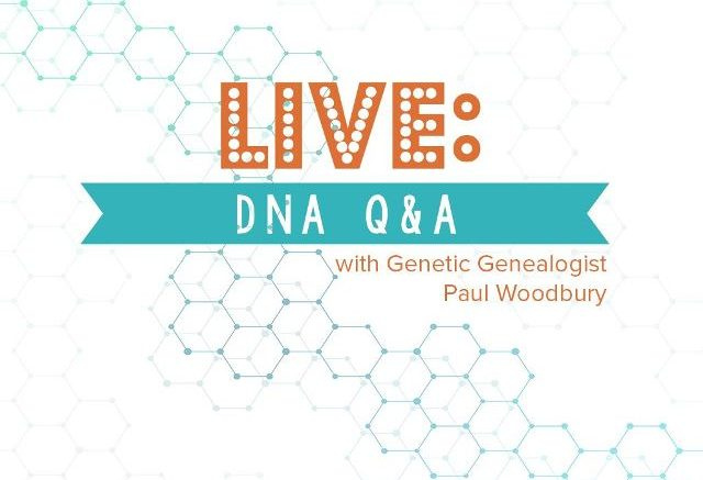LIVE DNA Q&A Legacy Tree Genealogists
