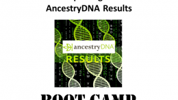 Save 30% on the download/recorded version of the Interpreting Your AncestryDNA Results Boot Camp with DNA expert Mary Eberle - now available for purchase at Hack Genealogy.