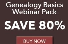 """Save 80% on Genealogy Basics Webinar Pack - Regularly $249.95, now just $49.99! """"Learn how to start your family tree! This value pack is filled with five OnDemand webinars taught by genealogy experts to get you started discovering your roots. You will learn how to organize your research, how to dive deeper into Google, how DNA can open up new doors in your research, and more! With this pack, your journey to finding your family history starts today!"""""""