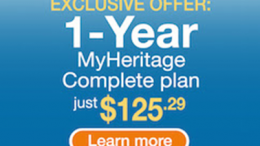 "50% OFF MyHeritage Complete Plan - ""MyHeritage is offering a special discount on its annual Complete membership price exclusively to friends of Genealogy Bargains. MyHeritage is one of the fastest growing genealogy sites and the best place to build your family tree, with historical collections including billions of records. This special offer will give you EVERYTHING on MyHeritage for the lowest price.""  Normally $250 USD, now just $125."