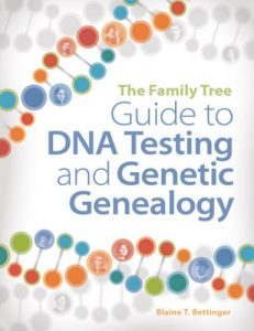 The Family Tree Guide to DNA Testing and Genetic Genealogy eBook