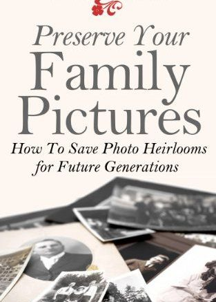 TODAY ONLY! FREE EBOOK Preserve Your Family Pictures: How To Save Photo Heirlooms for Future Generations