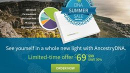 AncestryDNA Summer Sale is on NOW! Get AncestryDNA for just $69 plus FREE SHIPPING for Amazon Prime members - Genealogy Bargains, Sunday, August 6th, 2017