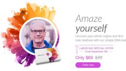 The MyHeritage DNA Labor Day Sale is on now through September 5th - you can get a MyHeritage DNA test kit (same type as AncestryDNA) for just $69!