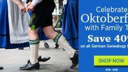 Save 40% on all German Genealogy Research Products during the Family Tree Magazine Oktoberfest Sale!