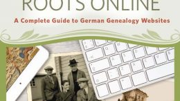 Got German Ancestors? Save 55% on Trace Your German Roots Online: A Complete Guide to German Genealogy Websites by James M. Beidler!