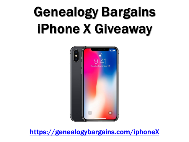 Enter the iPhone X Giveaway at Genealogy Bargains