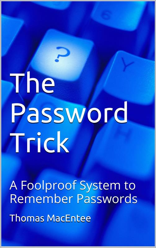The Password Trick by Thomas MacEntee
