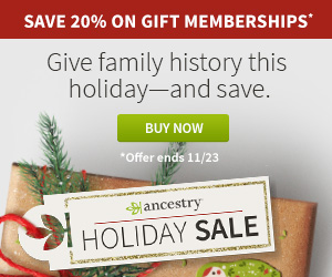Save 20% on Ancestry Gift Memberships! Give the gift of family history this holiday season and SAVE! Sale valid through November 23rd.