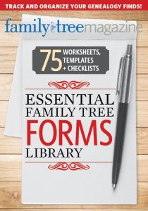 Essential Family Tree Forms Collection, Volume 1 Download - Don't lose track of your family tree discoveries! Use the 75 genealogy worksheets, templates and checklists in this download to organize family facts and keep tabs on your genealogy progress. Each letter-size PDF form is enhanced so you can type directly in the file and save your work. Or simply print blank forms to fill in by hand. Use this collection of worksheets to boost your research productivity!