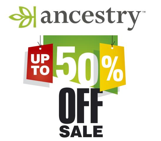 Save 50%* on Ancestry Memberships - as low as $99 for 6 months! Genealogy Bargains for Monday, February 10th, 2020