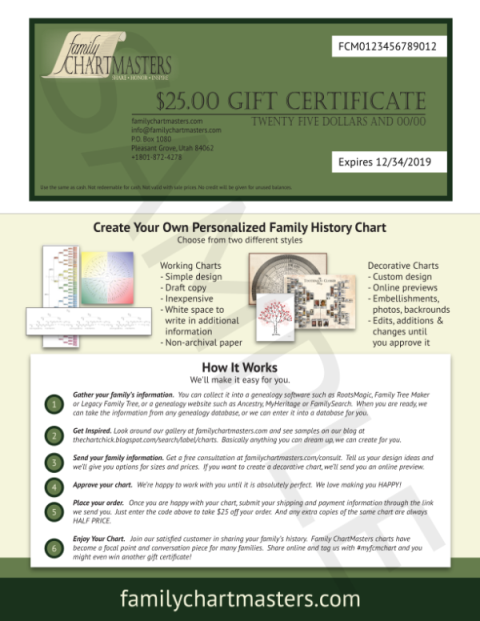 Family ChartMasters: Save 20% on ALL Gift Certificates with promo code HOLIDAYGC18!  These gift cards arrive instantly in your email with all the instructions on how to create a chart so they are great for gifting! $25 USD gift certificate, now just $20 USD! $50 USD gift certificate, now just $40 USD!