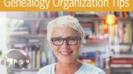 Are you ready to FINALLY get your genealogy research organized in 2018? Save $10 on What The Pros Know: Genealogy Organization Tips and learn from experts including D. Joshua Taylor, Denise Levenick, Drew Smith and Thomas MacEntee!