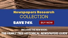 Save 74% on Newspaper Research Collection at Family Tree Magazine!