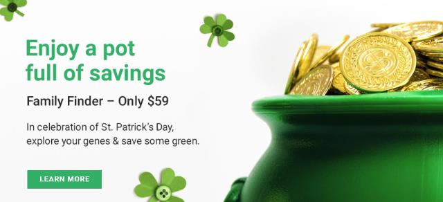 Family Tree DNA's St. Patrick's Day Sale is on NOW - you can save $20 USD on the Family Finder DNA test - just $59 USD! Get all the details at Genealogy Bargains!