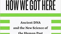 Save 35% onWho We Are and How We Got Here: Ancient DNA and the New Science of the Human Pastvia Amazon