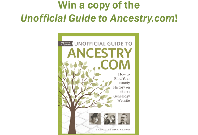 Enter The Unofficial Guide to Ancestry.com Giveaway this week and you could win a FREE copy of this amazing e-book. We'll select three (3) winners and each winner will receive the e-book version. This is a $26.99 value and you could win if you enter by 11:59 pm CDT on Monday 7 May 2018. Enter below!