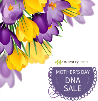 Don't miss this AMAZING SALE on AncestryDNA - just $59 USD - save 40% A perfect Mother's Day Gift! PLUS buy 2 or more AncestryDNA kits and get FREE SHIPPING!