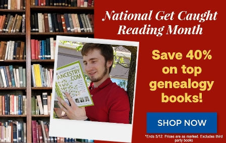 Get Caught Reading is a nationwide campaign to promote the fun of reading books for all ages. Family Tree Magazine is holding a special sale with 40% off its best-selling DNA, genealogy and family history books! Get the details at Genealogy Bargains!