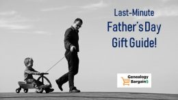Need a last minute gift idea for Father's Day? Check out the special offers for Dad at Genealogy Bargains including DNA test kits, books and more!