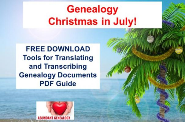 For Day 1 of the 12 Days of Genealogy Christmas in July download this Tools for Translating and Transcribing Genealogy Documents guide by Thomas MacEntee for FREE!