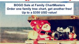 Day 9 of the 12 Days of Genealogy Christmas in July - BOGO Sale at Family ChartMasters - purchase one family tree chart get a second one free - up to a $350 value!