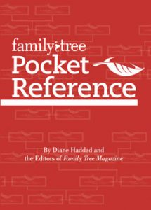 "Family Tree Pocket Reference Book (BOOK): Don't let this 5""x7"" guide fool you-it's packed with important genealogy information. This pocket reference is organized with easy-to find charts, lists, graphs, and provides quick answers to all your research questions. You'll also find key resource lists, definitions, dates and other reference information from Family Tree Magazine in this handy guide that is perfect for a messenger bag, top desk drawer or, yes, a pocket."