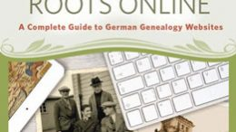 Trace Your German Roots Online (Book): Get a comprehensive look at how to trace your German roots through various websites and online tools that will make it a lot easier to find your ancestors. This new book offers genealogists valuable insight into all the possible ways to find your ancestors' records on the web.