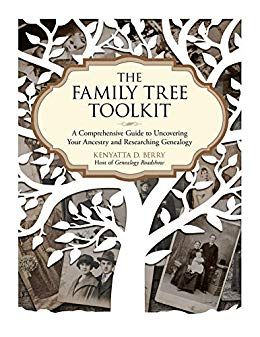 Save up to 50% on pre-order of The Family Tree Toolkit: A Comprehensive Guide to Uncovering Your Ancestry and Researching Genealogy by Kenyatta Berry! Save 50% on Amazon Kindle version pre-order: regularly $19.99 USD, now just $9.99 USD - click HERE. Save 33% on print version pre-order: regularly $19.99 USD, now just $13.38 USD