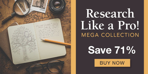 """Save 71% on Research Like a Pro MEGA Collection fromFamily Tree Magazine! """"Good genealogy research can require a fair bit of detective work and it can often be tough to juggle all the details of your research. Make it simple and receive the best tips and tricks from top genealogy experts in this MEGA collection packed with ten resources. You'll learn how to locate evidence for your ancestors, how to follow leads to new sources and new clues, what the Genealogical Proof Standard is, and much more! Don't wait, now is the time to learn from the best-of-the-best genealogy experts and start getting expert results in your own family tree."""""""
