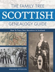 The Family Tree Scottish Genealogy Guide: This book will help you uncover your Scottish heritage, from identifying your immigrant ancestor to tracking down records in the old country. With help from Scottish genealogy expert Amanda Epperson, you'll learn about church records, civil registrations, censuses and more, plus how to find them in online databases and in archives.