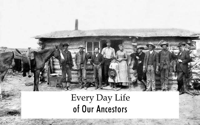 "FREE WEBINAR Every Day Life of Our Ancestors presented by Ann Staley, CG, CGL, Tuesday, November 20th, 7:00 pm Central - ""Our ancestors led lives, just like us - only different. Using our life as an example, how can we parallel it to theirs? They ate and drank, married and had families, dressed, had trades and occupations, practiced a religion, dabbled in the arts and sciences, participated in politics and economics, etc. This lecture will examine the various aspects of life and provide resources to discover the historical context and personal details of our ancestors' lives."""