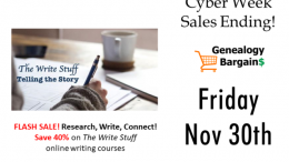 Save 40% on The Write Stuff online writing courses by expert Lisa Alzo! More deals at Genealogy Bargains for Friday, Nov 30th, 2018