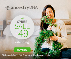 How low can DNA prices go? Now AncestryDNA UK has dropped to just £49 - Cyber Sale ends Monday, November 26th! Get the details at DNA Bargains!