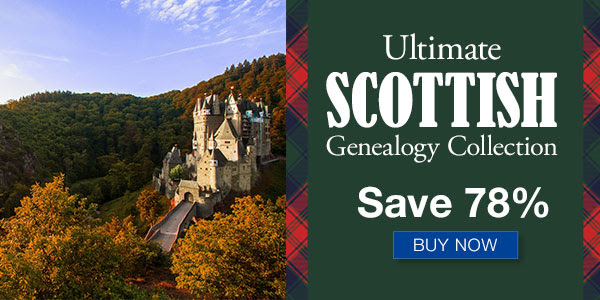 "Family Tree Magazine: Save 78% on Ultimate Scottish Collection! ""If you're one of the many descendants of the 1.5 million Scots who immigrated to the Americas, this collection is for you! This collection is jam-packed with NINE resources to help you trace your Scottish ancestry. You'll learn about Scottish first and last names, locations and historical events, the types of records you can expect to find, where to find and how to use kirk session records, the best ways to identify Scottish ancestors in America, and much more!"" Regularly $356.91 USD, you pay just $79.99 USD!"