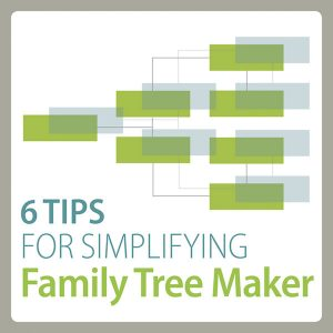 6 Tips for Simplifying Family Tree Maker: In this video presentation, you'll learn 6 tips for making the popular genealogy software easier to navigate and use to manage your family tree. you'll discover the key to incorporating Family Tree Maker's features and tools into your research process.