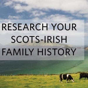 Overcome Obstacles to Finding Your Scots-Irish Ancestors: If you have Scots-Irish ancestry, this online genealogy research course is for you! In 4-weeks, you'll learn all the valuable tips and tools for tracing your family history back to Ulster. Plus, you'll learn how to leave no stone unturned in your research and tackle some of the more challenging aspects of Ulster-Scot research.