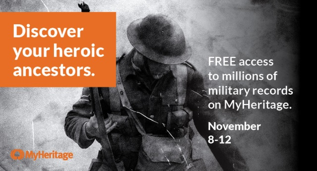 "FREE ACCESS to Military Records via MyHeritage SuperSearch! ""This year marks 100 years since Armistice Day, the day when we remember those who fought and died in the war. As we remember the sacrifices made by the brave soldiers from all over the world, it's a fitting opportunity to reflect upon the personal contributions made by our ancestors. Are you curious about what your family did in WWI? To commemorate the centennial of the end of the war, we are offering free military records on MyHeritage SuperSearch starting November 8th through November 12, 2018."
