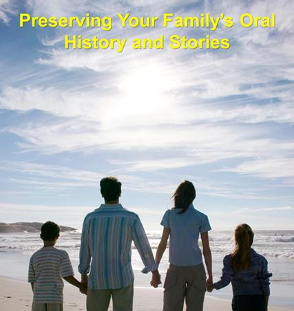 Preserving Your Family's Oral History and Stories by genealogy author and expert Thomas MacEntee provides you with all the information on the latest methods and tools used to capture and preserve those family stories. In addition, once you've learned how it easy it is to build a family archive of stories, you'll want to share them with others using the tips and tricks provided in this book.