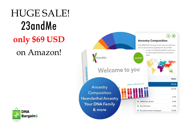 23andMe: While the 23andMe Ancestry Service test is set at its regular price of $99 USD on its website, you can save 30% and get FREE SHIPPING if you purchase the same test on Amazon . . . you pay just $69 USD!
