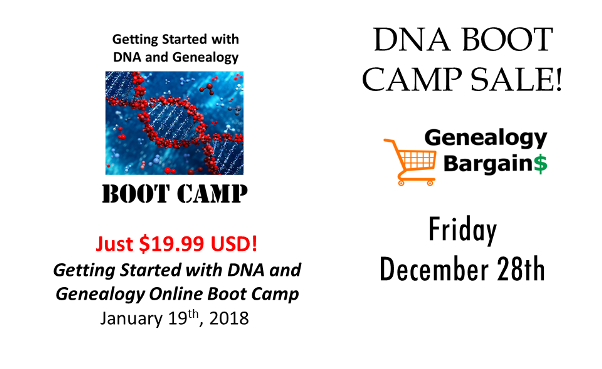 Save on Getting Started with DNA and Genealogy ONLINE Boot Camp! See all the deals at Genealogy Bargains for Friday, December 28th, 2018