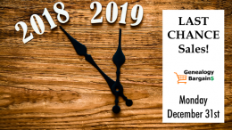 HUGE SAVINGS expire TODAY! Save on DNA test kits, online writing courses and more! See all the deals at Genealogy Bargains for Monday, December 31st, 2018