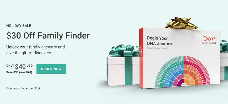 Family Finder only $49 USD during Family Tree DNA Holiday Sale! Huge discounts on Y-DNA, mtDNA and bundles too!
