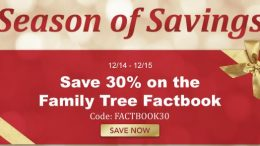Season of Savings super special sale continues at Family Tree Magazine - save an EXTRA 30% on the best-selling Family Tree Factbook!