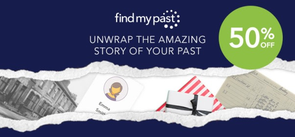 This Christmas season, wrap the story of your past with a special 50% off sale at Findmypast - get started NOW at Genealogy Bargains!