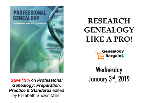 Research genealogy like a pro - Save 19% on Professional Genealogy edited by Elizabeth Shown Mills! See all the deals at Genealogy Bargains for Thursday, January 3rd, 2019