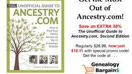 Ready to take Ancestry.com to the next level? TODAY ONLY! Save an Extra 30% on The Unofficial Guide to Ancestry.com, Second Edition - just $15.11!