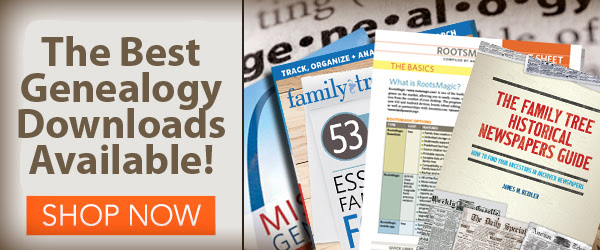 Family Tree Magazine: Take your research on the go and save on the Best Genealogy Downloads including downloads under $5 USD! Includes genealogy guides, state research guides, and more!